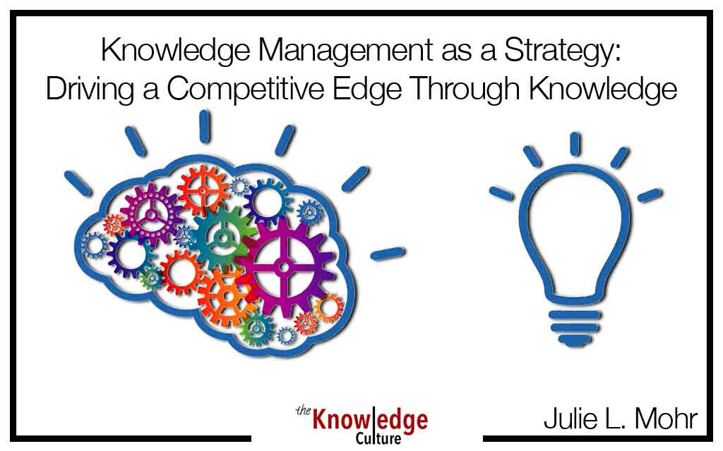 Knowledge Management as a Strategy